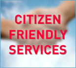 Citizen Friendly Services